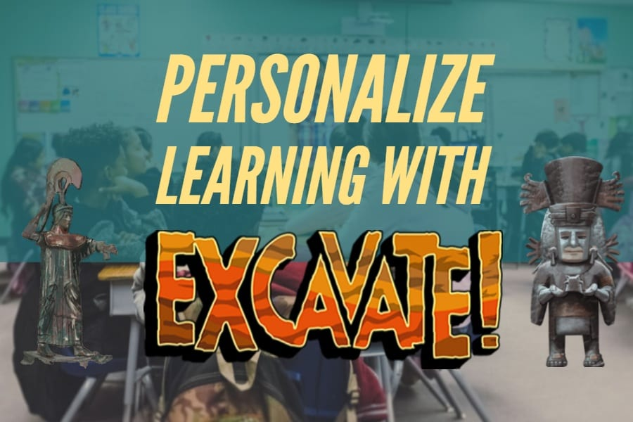Personalizing learning with Excavate! social studies world history game