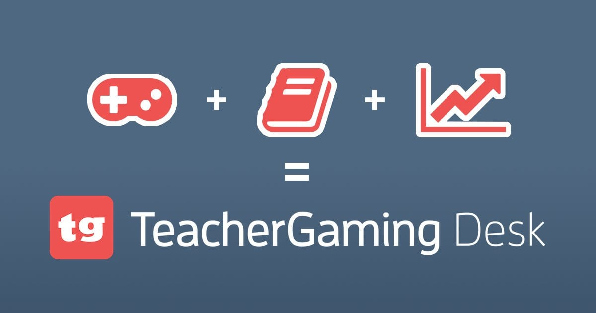 TeacherGaming Desk for teachers and students in game based learning